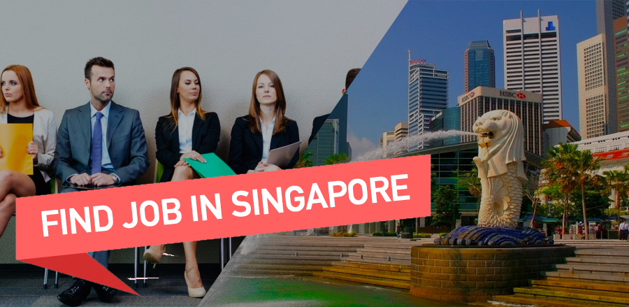 Foreigners guide to find job in Singapore